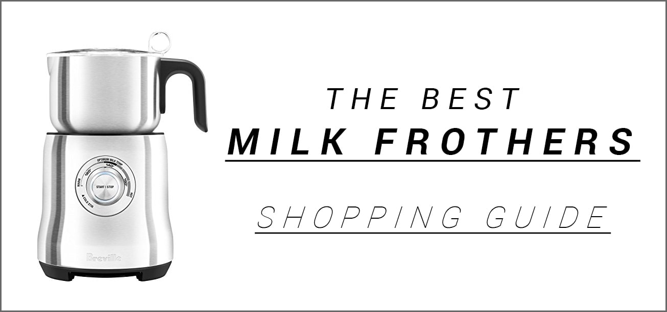 The Best Milk Frothers Shopping-Guide